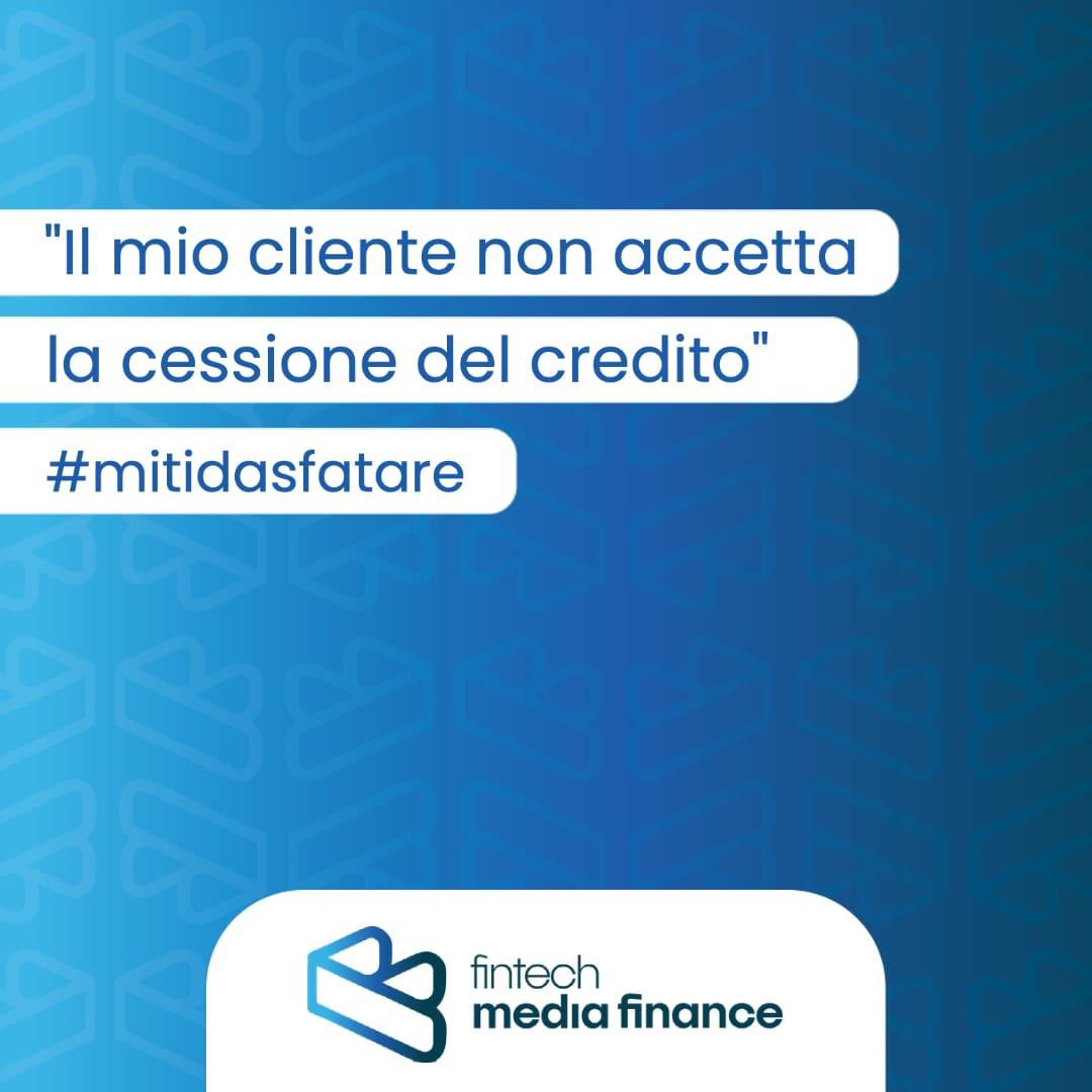 Il tuo cliente non accetta la cessione del credito? Un mito da sfatare
